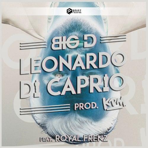 Leonardo Di Caprio by Big D