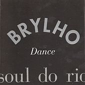Soul do Rio (Dance) by Brylho