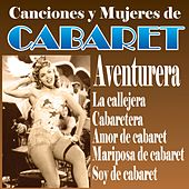 Canciones y Mujeres de Cabaret by Various Artists