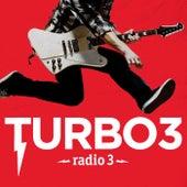Turbo 3 (Radio 3) de Various Artists