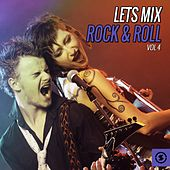 Let's Mix Rock & Roll, Vol. 4 by Various Artists