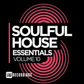 Soulful House Essentials, Vol. 10 - EP by Various Artists