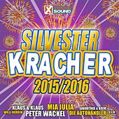 Xtreme Silvester Kracher 2015/2016 von Various Artists
