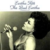 The Bad Eartha (Remastered 2015) de Eartha Kitt