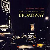 Meet And Greet On Broadway de Miriam Makeba