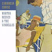 Caribbean Cruise von Martha and the Vandellas