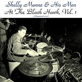 At the Black Hawk, Vol. 1 (Remastered 2015) by Shelly Manne