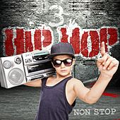 Hip Hop Non Stop, Vol. 3 by Various Artists