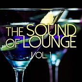 The Sound of Lounge Vol. 1 de Various Artists