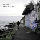 Waiting for the Call von Dan Aston