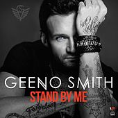 Stand by Me by Geeno Smith