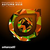 Enhanced Music: Autumn 2015 - EP by Various Artists