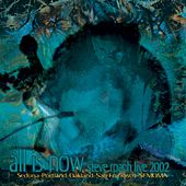 All is Now (Live 2002) by Steve Roach
