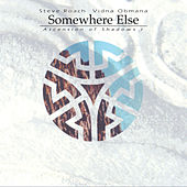 Somewhere Else (Ascension of Shadows i) by Steve Roach