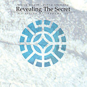 Revealing the Secret (Ascension of Shadows iii) by Steve Roach