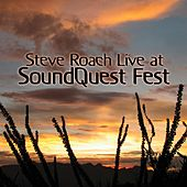 Live at SoundQuest Fest by Steve Roach