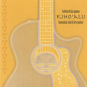 Kiho'alu Hawaiian Slack Key Guitar by Ledward Kaapana