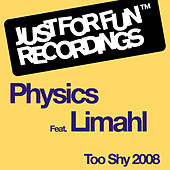 Too Shy 2008 by Physics
