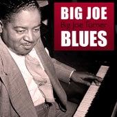 Big Joe Blues by Big Joe Turner