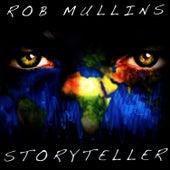 Storyteller by Rob Mullins