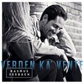 Verden Ka' Vente (Deluxe Version) by Rasmus Seebach
