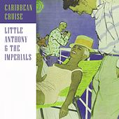 Caribbean Cruise by Little Anthony and the Imperials