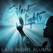 Silent Lights by Late Night Alumni