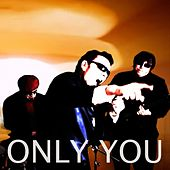 Only You by The Seatbelts
