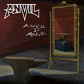 Anvil Is Anvil by Anvil