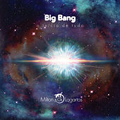 Big Bang o Início de Tudo de Milton