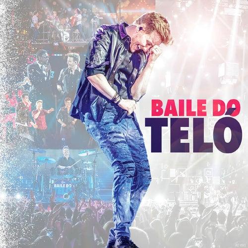 Baile do Teló (Ao Vivo) de Michel Teló