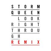 Look Right Through (Element Z Remix) de Storm Queen
