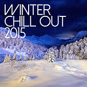 Winter Chill Out 2015 de Various Artists