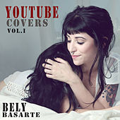 Youtube Covers Vol. I de Bely Basarte