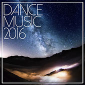 Dance Music 2016 de Various Artists
