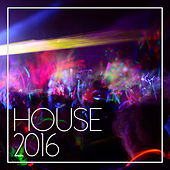House 2016 de Various Artists