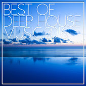 Best Of Deep House Music 2016 de Various Artists
