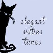 Elegant Sixties Tunes de Various Artists