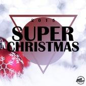 Super Christmas 2015 - EP de Various Artists