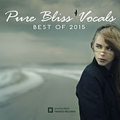 Pure Bliss Vocals: Best of 2015 - EP by Various Artists