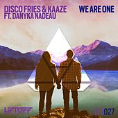 We Are One (feat. Danyka Nadeau) von Disco Fries