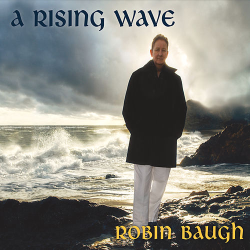 A Rising Wave by Robin Baugh