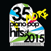 35 More Piano Pop Hits of 2015 de Piano Dreamers