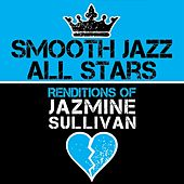Smooth Jazz All Stars Renditions of Jazmine Sullivan de Smooth Jazz Allstars