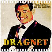 Dragnet by Ray Anthony