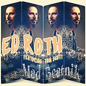 Mad Beatnik (feat. Tom Scott) by Ed Roth