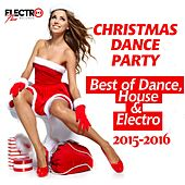 Christmas Dance Party 2015-2016 (Best of Dance, House & Electro) - EP by Various Artists