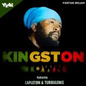 Kingston Town (feat. Capleton & Turbulence) - Single by Fantan Mojah