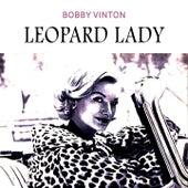 Leopard Lady by Bobby Vinton