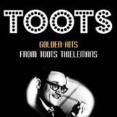 Golden Hits by Toots Thielemans